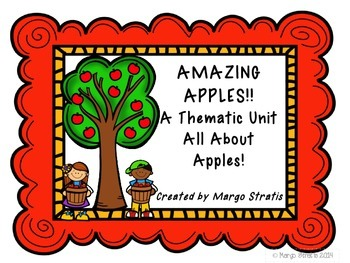 Amazing Apples-A Thematic Unit All About Apples
