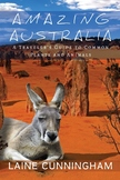 Amazing Australia: A Traveler's Guide to Common Plants and Animals