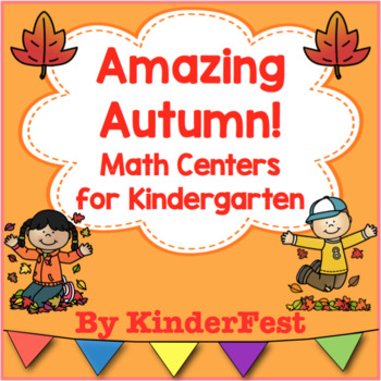Amazing Autumn! Math Centers for Kindergarten