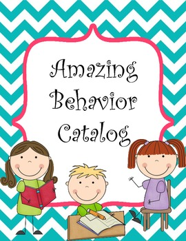 Amazing Behavior Catalog - Bright Chevron