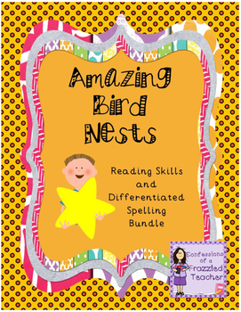 Amazing Bird Nests Reading and Spelling Bundle (Scott Foresman Reading Street)