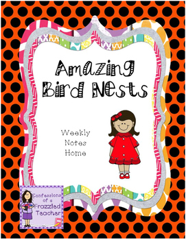 Amazing Bird Nests Weekly Take Home Letters (Scott Foresma