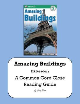 Amazing Buildings:  A Common Core Close Reading Guide