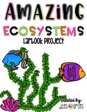 Amazing Ecosystems: Lapbook