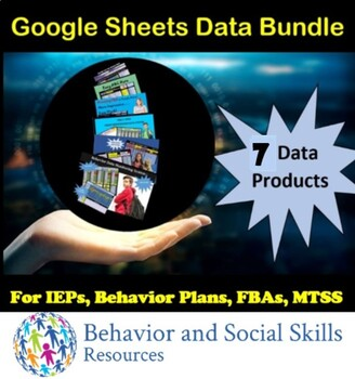 IEP Data Bundle- 6 Google Sheets Products: Special Education, MTSS, FBA, IEPs