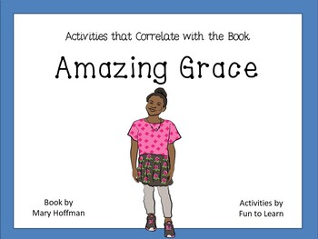 Amazing Grace ~ 51 pages of Common Core Activities
