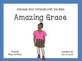 Amazing Grace ~ 38 pages of Common Core Activities