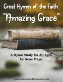 Amazing Grace Hymn Study Guide