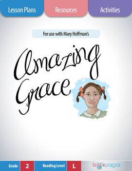 Amazing Grace Lesson Plans & Activities Package, Second Grade (CCSS)