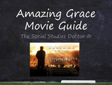 Amazing Grace Movie Guide