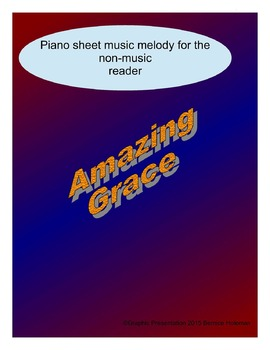 Amazing Grace: Piano sheet music melody for the non-music reader