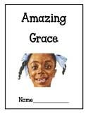 Amazing Grace Reading Response Packet