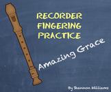 Amazing Grace- Recorder Fingering Practice