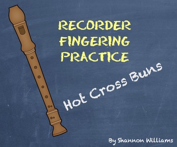 Hot Cross Buns - Recorder Fingering Practice