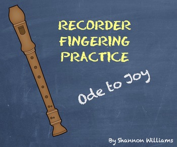 Ode To Joy - Recorder Fingering Practice