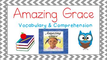 Amazing Grace Vocabulary & Comprehension