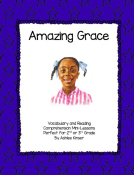 Amazing Grace - Vocabulary and Comprehension - 2nd and 3rd Grade