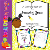 Amazing Grace by Mary Hoffman Book Unit