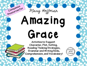 Amazing Grace by Mary Hoffman: A Complete Literature Study!