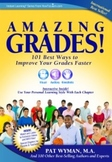 Amazing Grades! 101 Best Ways to Improve your Grades Faster