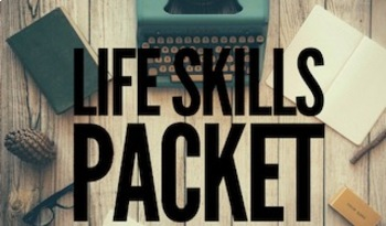 Amazing Life Skills Packet!