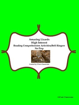 Non-fiction High Interest Reading Comprehension/Bellringers: Lizards