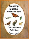 Book Study: Amazing Matilda A Monarch Tale