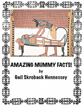 Amazing Mummy Facts! Possible Interactive Notebook Activity!
