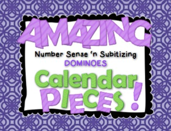 Amazing Number Sense and Subitizing Calendar Pieces--Dominoes Set