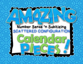 Amazing Number Sense and Subitizing Calendar Pieces--Scatt