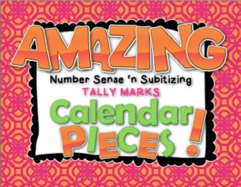 Amazing Number Sense and Subitizing Calendar Pieces--Tally Marks Set