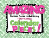 Amazing Number Sense and Subitizing Calendar Pieces--Ten Frames Set