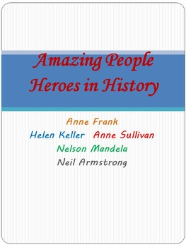 Amazing People - Heroes in History