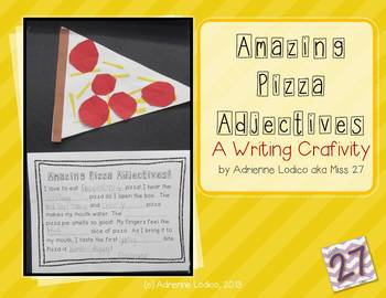 Amazing Pizza Adjectives - a FREE writing craftivity
