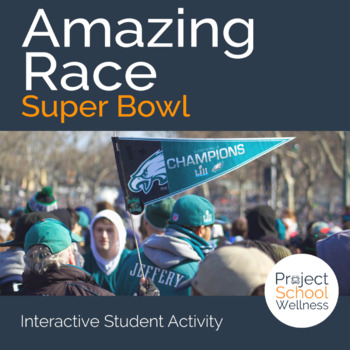 Amazing Race: Super Bowl (Super Bowl Activity, Fitness Activity, Middle School)