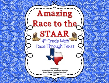 Amazing Race to STAAR 4th Grade Math Texas Edition Based on the TEKS