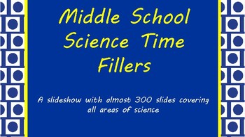 Middle School Science Time Fillers