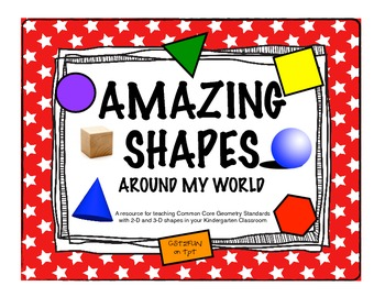 Amazing Shapes Around My World - Common Core Math