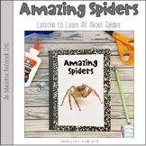 Amazing Spiders - An Interactive Notebook Unit