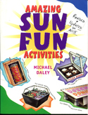 Amazing Sun Fun:Solar Energy Facts & Experiments Gr 6-8 w/ 2 flapper solar oven