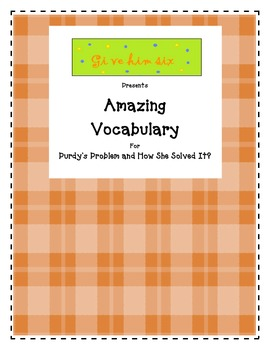 Amazing Vocabulary - Purdy's Problem and How She Solved It