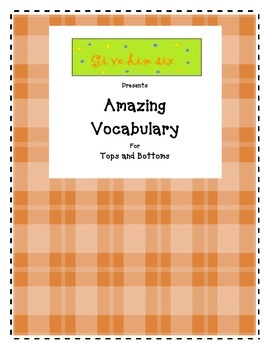 Amazing Vocabulary - Tops and Bottoms