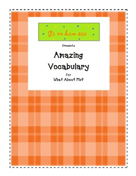 Amazing Vocabulary - What About Me?