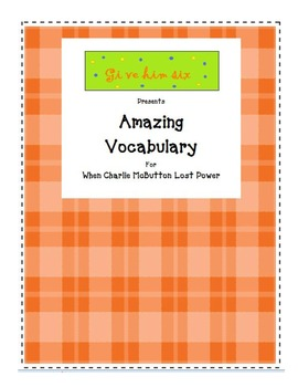 Amazing Vocabulary - When Charlie McButton Lost Power