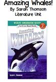 Amazing Whales Literature Unit--Journeys Companion