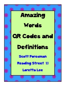 Amazing Words QR codes and Definitions for Scott Foresman