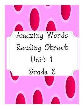 Reading Street Amazing Words Unit 1-Grade 3 (Pink Polka Dot)