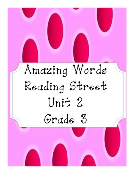 Reading Street Amazing Words Unit 2-Grade 3 (Pink Polka Dot)