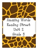 Reading Street Amazing Words Unit 2-Grade 3 (Giraffe Print)