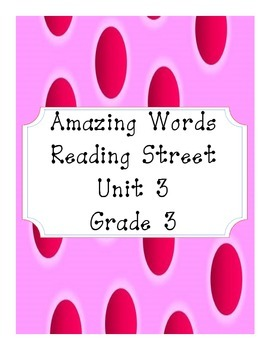 Reading Street Amazing Words Unit 3-Grade 3 (Pink Polka Dot)
